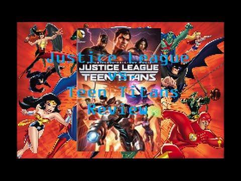 DCAU Update: Justice League vs. Teen Titans Review