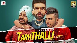 TARHTHALLI  || THE LANDERS || PUNJABI SONG || SHORT FILMS || LATEST PUNJABI SONG
