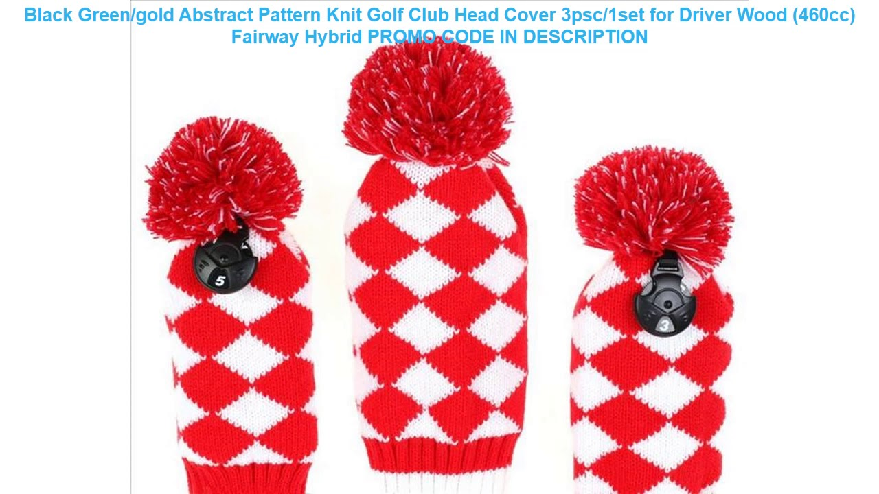 Buy Black Green Gold Abstract Pattern Knit Golf Club Head Cover 3psc 1set For Driver Wood 460cc Youtube