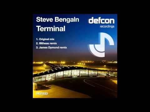 Steve Bengaln - Terminal (James Dymond Remix) [Defcon Recordings]