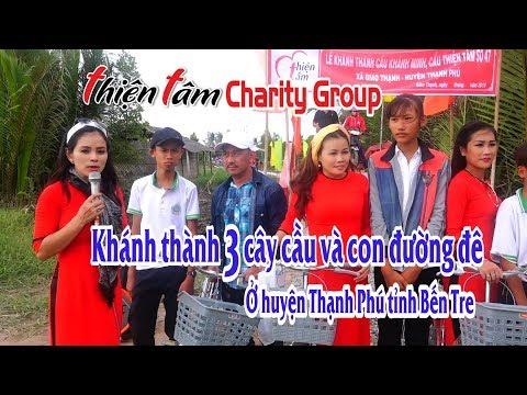 Thiện Tâm Charity Group Khánh Thành 3 Cây Cầu Và Con đường đê ở Bến Tre T1-2018