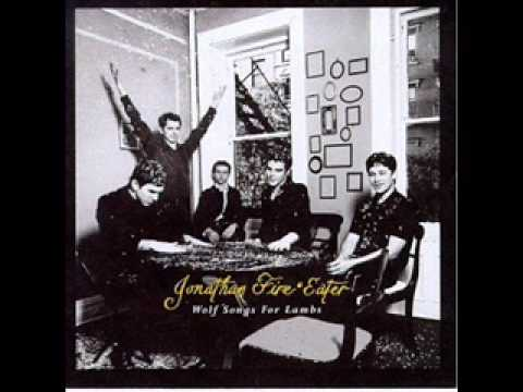 Jonathan Fire*Eater - Everybody Plays The Mine