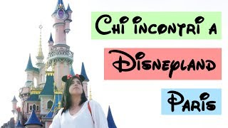 CHI INCONTRI A DISNEYLAND PARIS