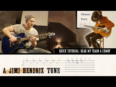 Quick Tutorial: Hear my Train A Comin' by Jimi Hendrix