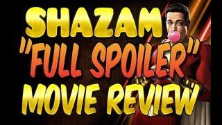 SHAZAM MOVIE PLOT REVEALED - WARNING - COMPLETE SPOILER MOVIE REVIEW