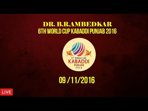 Dr. B. R. Ambedkar 6th World Cup Kabaddi Punjab 2016 | 9th Nov 2016