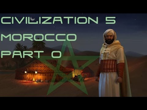 Let's Play Civilization 5 Brave New World - Morocco - Part 0 Introduction