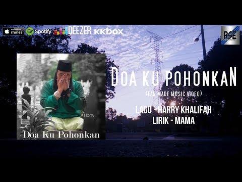 Harry - Doa Ku Pohonkan [Fan Made Music Video]