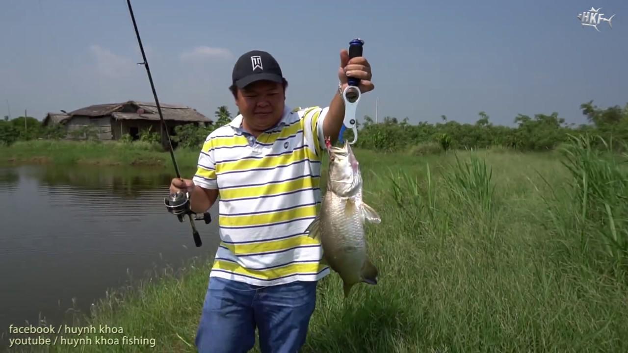 CÂU CÁ CHẼM BẰNG MỒI GIẢ | HUYNH KHOA FISHING