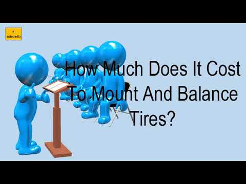 Cost To Mount And Balance Tires >> How Much Does It Cost To Mount And Balance Tires Youtube