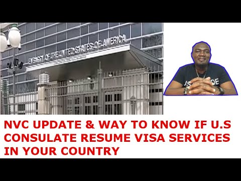 NVC UPDATES & US CONSULATE VISA SERVICES RESUMPTION IN YOUR COUNTRY
