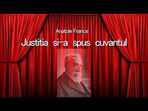 Justitia si-a spus cuvantul - Anatole France
