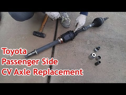 Toyota / Lexus CV Axle Replacement  - Passenger Side - Camry / Avalon / Sienna / Lexus ES
