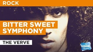 "Bitter Sweet Symphony in the Style of ""The Verve"" with lyrics (no lead vocal)"