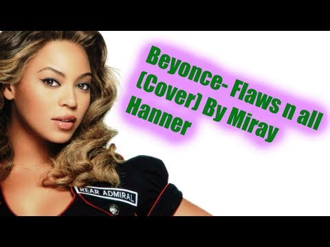 """Beyonce -""""Flaws n All"""" Coverby Miray Hanner❤️"""