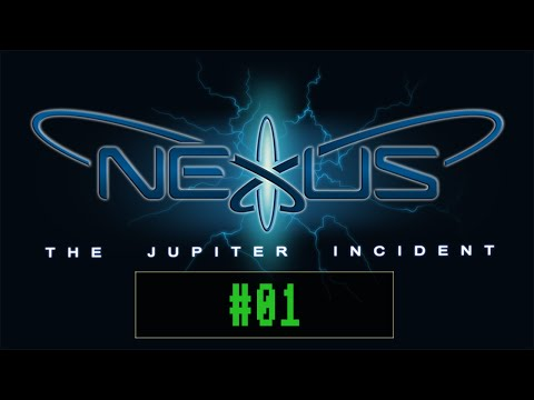 Nexus - The Jupiter Incident - #01 - Ankunft auf dem Jupiter ( Deutsch / Let´s Play)