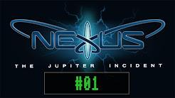 Nexus - The Jupiter Incident - Kampagne [ Let´s Play ]
