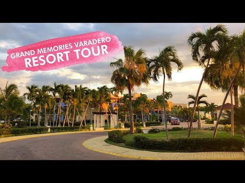 Grand Memories Varadero Cuba (Resort Tour 2019)