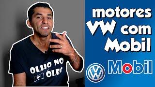 Motores VW com enchimento Mobil