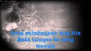 Repeat youtube video Silent sanctuary   bumalik kana sakin lyrics 1