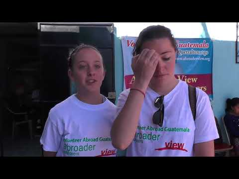 Volunteer in Guatemala Xela Review Brooke Vasilescu & Kelsey Olsen Medical Students Program