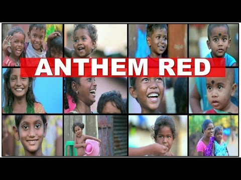 Anthem RED  - Voice against poverty & inequality