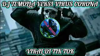 DJ TE Molla versi Virus Corona tik tok viral 2020