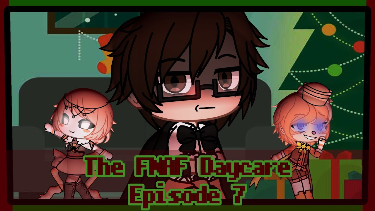 • THE FNAF DAYCARE EP 7 • If William Afton had to take care of FNAF babies • Original • Gacha Club •
