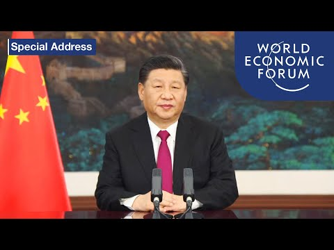 Special Address by Xi Jinping, President of the People's Republic of China | DAVOS AGENDA 2021