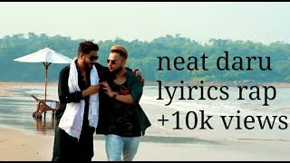|| neat daru || new 2018 || milind gaba || new rap ||  khan sahab ||
