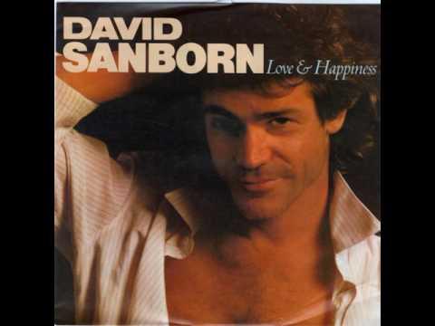 David Sanborn - Love & happiness (Al Green cover)