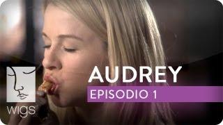 Audrey | Ep. 1 de 6 | Con Kim Shaw | WIGS