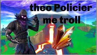 j'échange avec theo Policier (il me troll ) fortnite sauver le monde