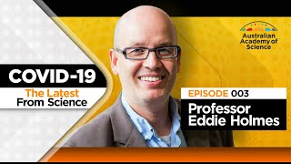 """""""We predicted this."""" The Latest from Science with Prof Eddie Holmes"""