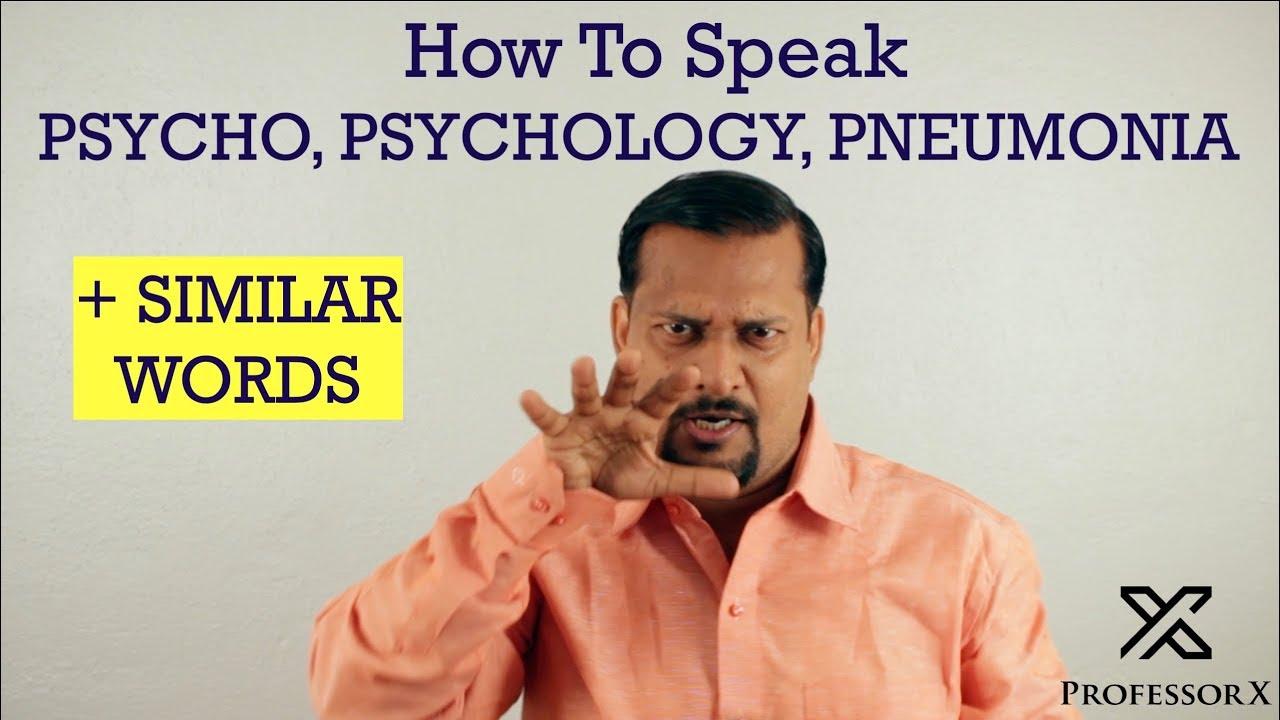 How To Pronounce Psycho, Psychologist, Psychiatrist, Psychology, Pneumonia  - Silent P Words