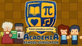 Ep 1 - Academia : School Simulator - gameplay (Let's play Academia) #ReviewCopy