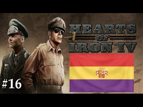 Hearts of Iron 4: Republican Spain #16
