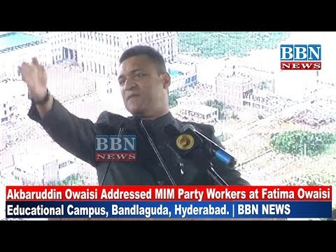 Akbaruddin Owaisi Addressed MIM Party Workers at Fatima Owaisi Educational Campus, Bandlaguda, Hyd