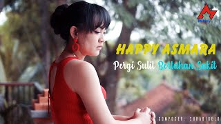 Download Mp3 Happy Asmara - Pergi Sulit Bertahan Sakit
