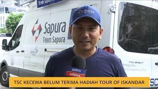 TSC kecewa belum terima hadiah Tour Of Iskandar