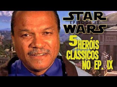 5 heróis da Trilogia Clássica de Star Wars que poderemos ver no Episódio IX