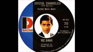 Vic Dana - Crystal Chandelier (1966)