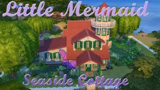 Sims 4 -Little Mermaid Cottage- Speed Build -Princess Edition