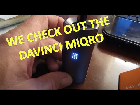 Impressions of a dry herb vape – Davinci Miqro