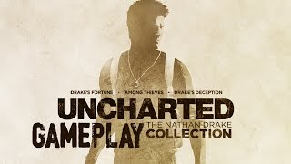 Uncharted The Nathan Drake Collection Gameplay - Uncharted Remastered Gameplay Walkthrough Demo