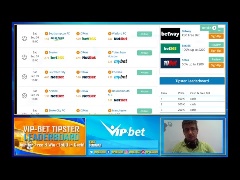 Champions League and Premier League Early Odds Preview 6.9.2017 - VIP-bet Live Stream