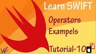 Operators in Swift Programming  - Tutorial 10