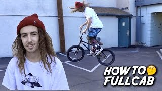 HOW TO FULLCAB WITH BRANDON BEGIN (Freecoaster & Cassette)