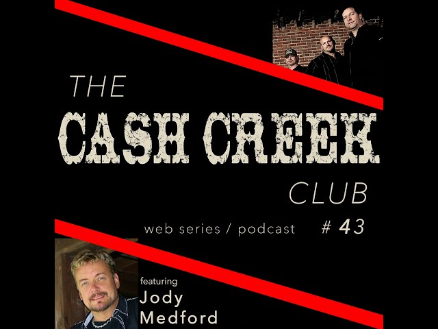 The Cash Creek Club #43 (special guest jody Medford) Country Music Talk Show