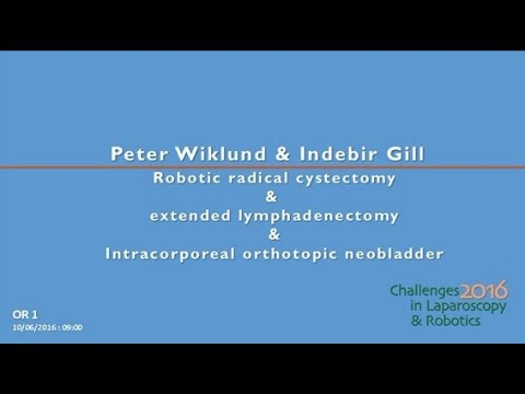 CILR 2016 - Peter Wiklund & Indebir Gill - Robotic radical cystectomy